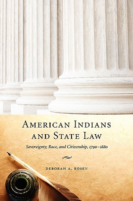 American Indians and State Law By Rosen, Deborah A.